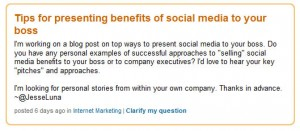 LinkedIn Question - Explain Benefits of SM to Your Boss