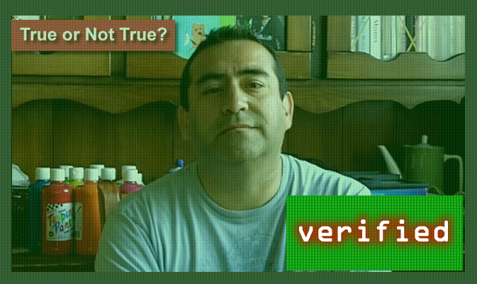True or Not True? - VERIFIED